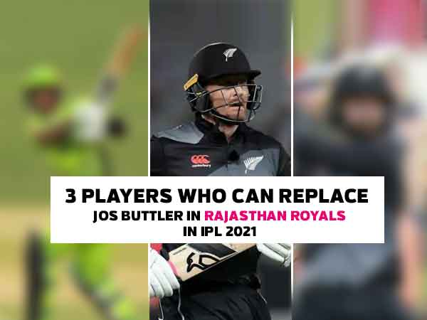 3 players who can replace Jos Buttler in Rajasthan Royals in IPL 2021